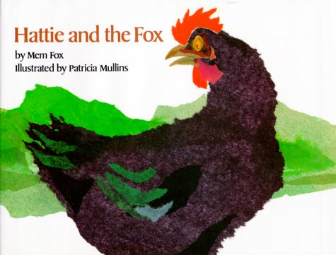 Hattie and the Fox   1987 (Reprint) 9780027354706 Front Cover
