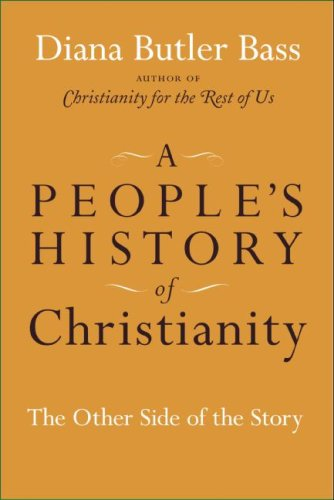 People's History of Christianity The Other Side of the Story  2009 9780061448706 Front Cover