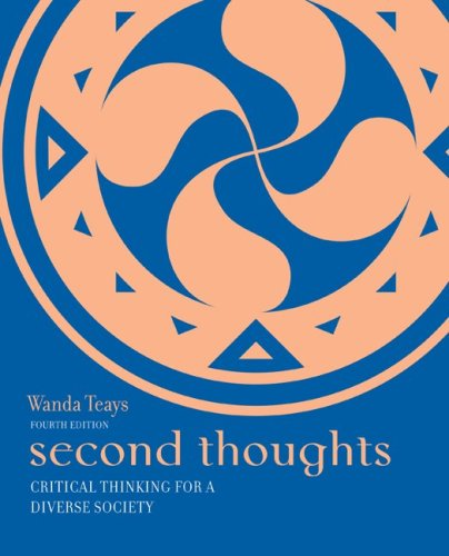 Second Thoughts: Critical Thinking for a Diverse Society  4th 2010 edition cover
