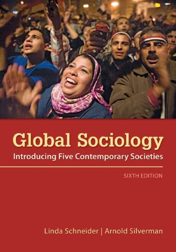 Global Sociology Introducing Five Contemporary Societies 6th 2013 edition cover