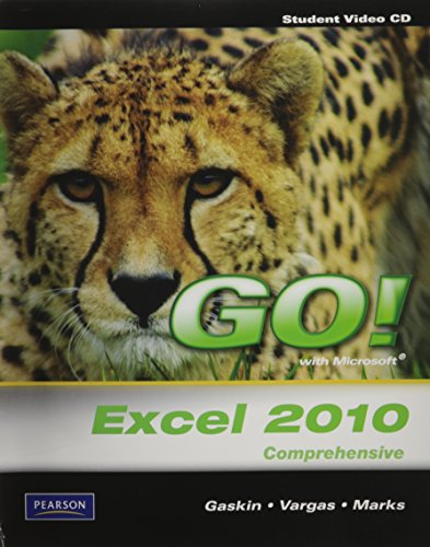 Student Videos for GO! with Microsoft Excel 2010, Comprehensive   2011 9780138007706 Front Cover