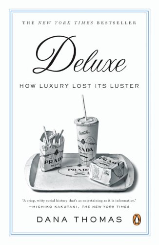 Deluxe How Luxury Lost Its Luster N/A edition cover