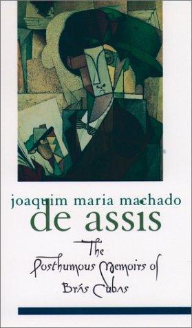 Posthumous Memoirs of Br�s Cubas   1999 (Reprint) edition cover