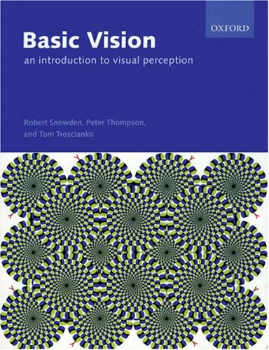 Basic Vision An Introduction to Visual Perception  2006 edition cover