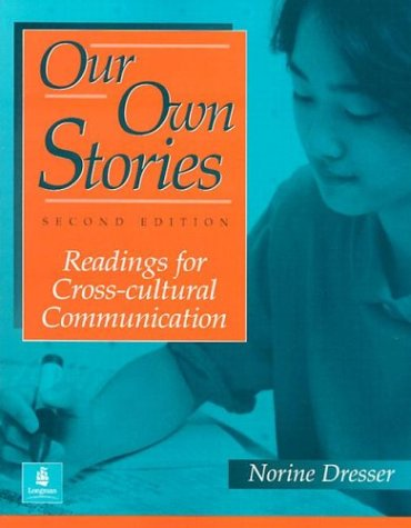 Our Own Stories Readings for Cross-Cultural Communication 2nd 1996 edition cover