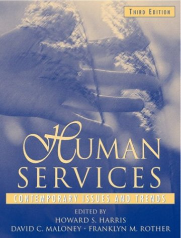 Human Services Contemporary Issues and Trends 3rd 2004 (Revised) edition cover