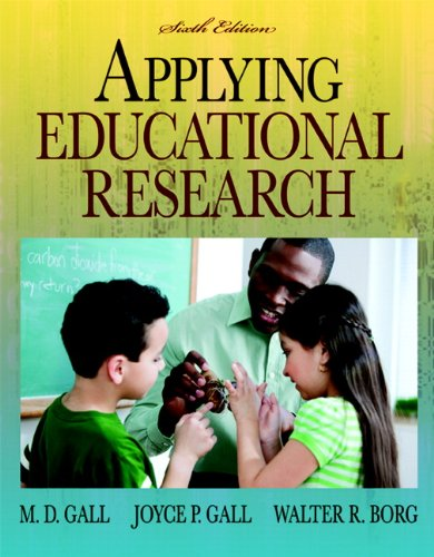 Applying Educational Research How to Read, Do, and Use Research to Solve Problems of Practice 6th 2010 (Guide (Instructor's)) edition cover