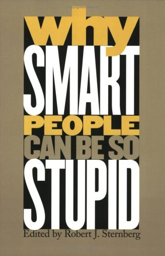 Why Smart People Can Be So Stupid   2003 edition cover