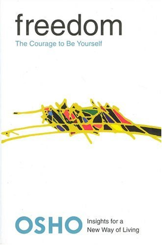 Freedom The Courage to Be Yourself  2004 (Revised) edition cover