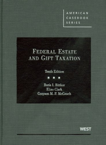 Federal Estate and Gift Taxation  10th 2011 (Revised) edition cover
