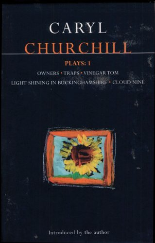 Churchill Plays 1 Owners - Traps - Vinegar Tom - Light Shining in Buckinghamshire - Cloud Nine  1996 edition cover