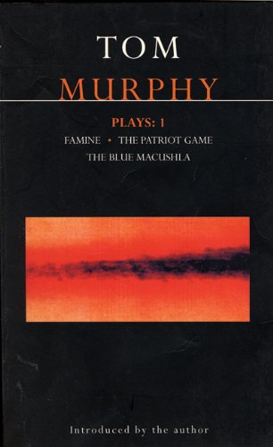 Murphy Plays 1 Famine; the Patriot Game; the Blue Macuschla  1997 edition cover