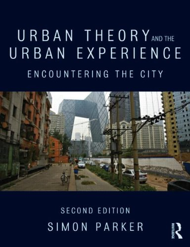 Urban Theory and the Urban Experience Encountering the City 2nd 2015 (Revised) edition cover