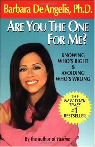 Are You the One for Me? Knowing Who's Right and Avoiding Who's Wrong  1992 edition cover