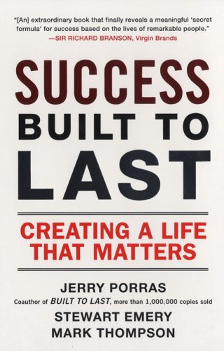 Success Built to Last Creating a Life That Matters N/A edition cover