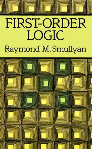 First-Order Logic   1995 (Unabridged) 9780486683706 Front Cover