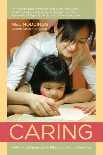 Caring A Feminine Approach to Ethics and Moral Education 2nd 2013 (Revised) edition cover