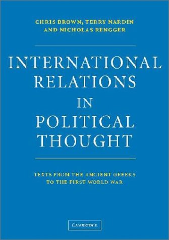 International Relations in Political Thought Texts from the Ancient Greeks to the First World War  2002 edition cover