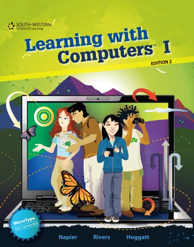Learning with Computers I (Level Green Grade 7)  2nd 2012 (Revised) 9780538450706 Front Cover