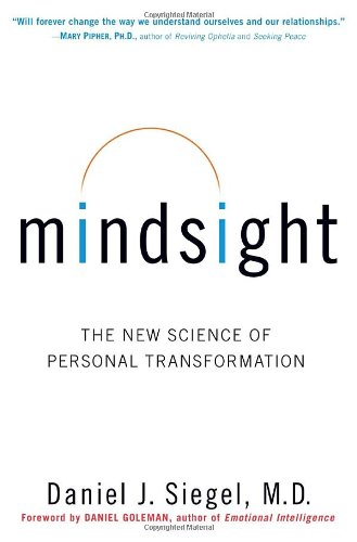 Mindsight The New Science of Personal Transformation  2010 edition cover