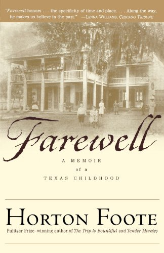 Farewell A Memoir of a Texas Childhood  2000 9780684865706 Front Cover