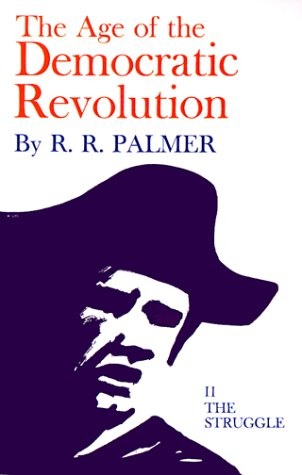 Age of the Democratic Revolution The Struggle  1970 edition cover