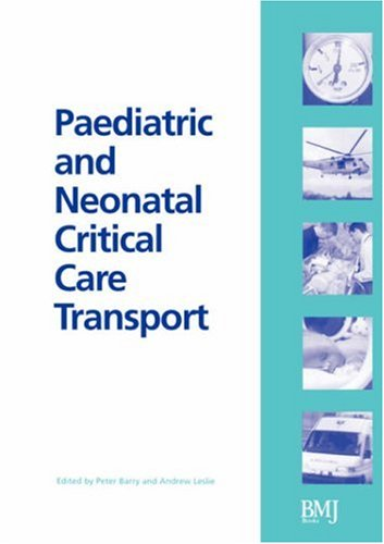Paediatric and Neonatal Critical Care Transport   2003 edition cover