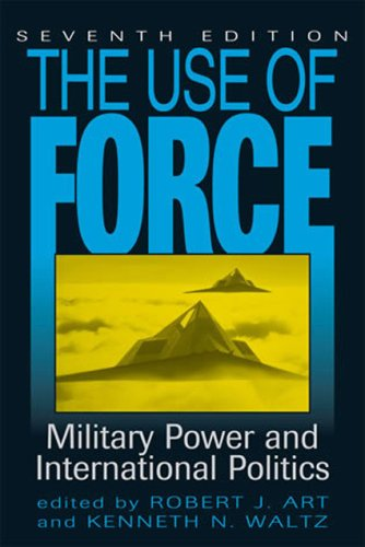 Use of Force Military Power and International Politics 7th 2009 (Revised) edition cover