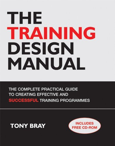 Training Design Manual The Complete Practical Guide to Creating Effective and Successful Training Programmes  2006 edition cover