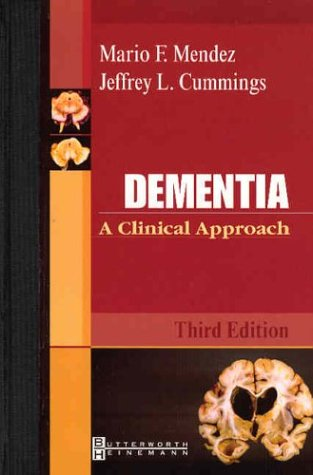 Dementia A Clinical Approach 3rd 2003 (Revised) 9780750674706 Front Cover