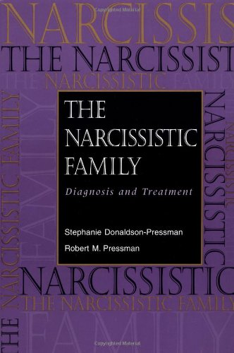 Narcissistic Family Diagnosis and Treatment  1997 edition cover