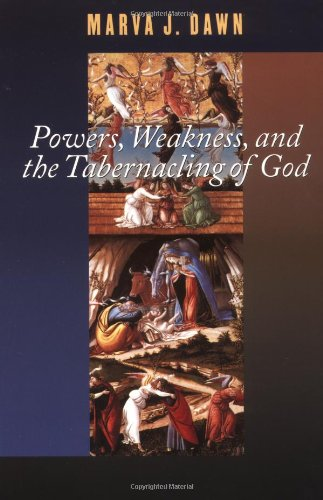 Powers, Weakness, and the Tabernacling of God   2001 edition cover