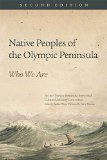 Native Peoples of the Olympic Peninsula Who We Are 2nd 2015 edition cover