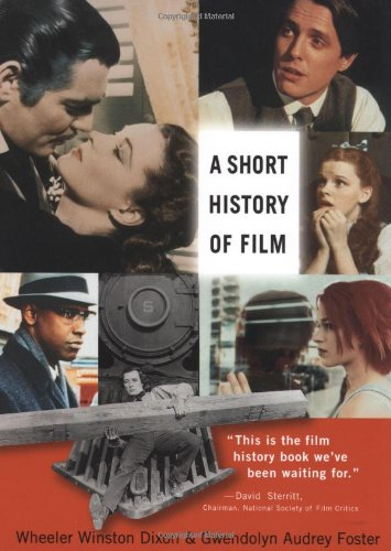 Short History of Film   2008 9780813542706 Front Cover