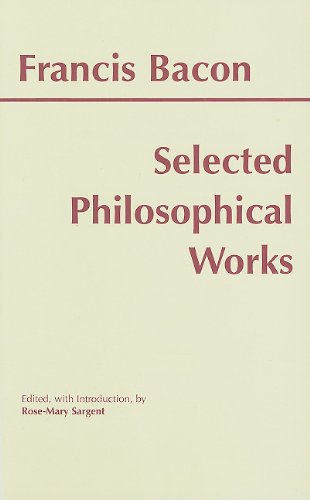 Selected Philosophical Works of Francis Bacon   1999 edition cover