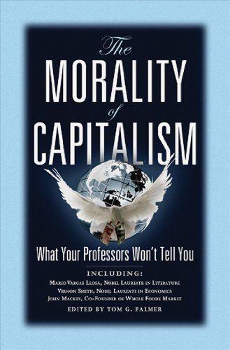 Morality of Capitalism What Your Professors Won't Tell You  2011 edition cover