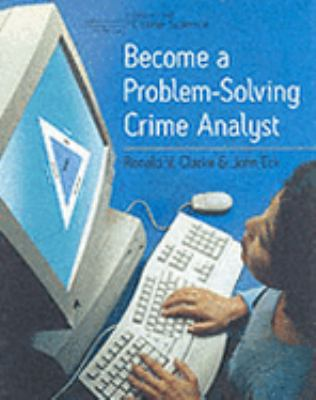 Become a Problem-Solving Crime Analyst   2003 9780954560706 Front Cover