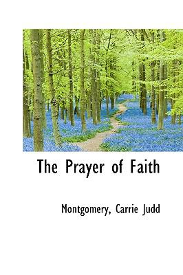 Prayer of Faith N/A 9781113454706 Front Cover