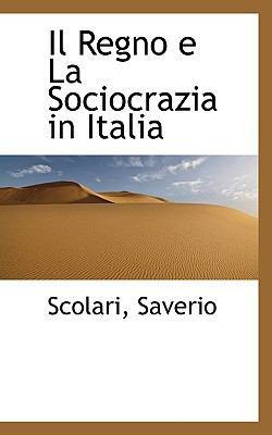 Regno E la Sociocrazia in Itali N/A 9781113511706 Front Cover