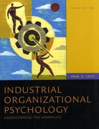 Industrial/Organizational Psychology  3rd 2010 (Revised) edition cover