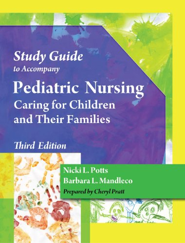 Pediatric Nursing Care - Caring for Children and Their Families  3rd 2012 9781435486706 Front Cover