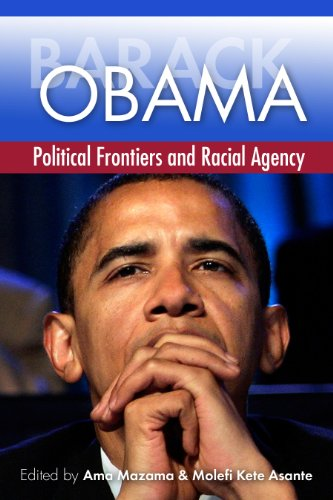 Barack Obama Political Frontiers and Racial Agency  2012 (Revised) edition cover