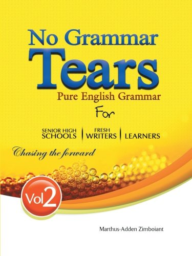 No Grammar Tears 2   2013 9781491800706 Front Cover