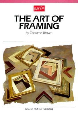 Art of Framing  N/A 9781560100706 Front Cover