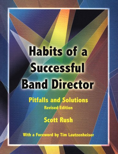 Habits of a Successful Band Director Pitfalls and Solutions 1st 2006 edition cover