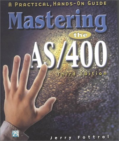 Mastering the AS/400 A Practical, Hands-On Guide 3rd 2000 edition cover
