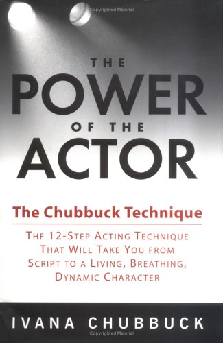 Power of the Actor The Chubbuck Technique  2004 9781592400706 Front Cover