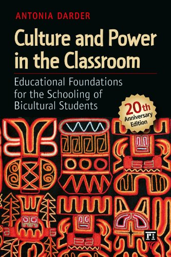 Culture and Power in the Classroom Educational Foundations for the Schooling of Bicultural Students 2nd 2012 (Revised) edition cover