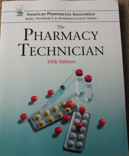 The Pharmacy Technician: 2013 5th 2013 edition cover