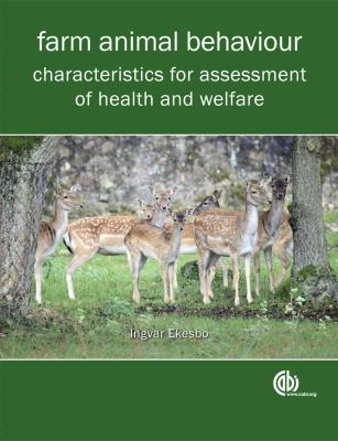 Farm Animal Behaviour Characteristics for Assessment of Health and Welfare  2011 edition cover